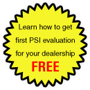 Learn how to get your first PSI evaluation for your dealership FREE.