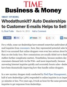 TIME: Business & Money Whodathunkit? Auto Dealerships Realize Responding to Customer E-mails Helps to Sell Cars