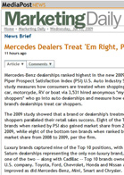 MediaPost Marketing Daily Mercedes Dealers Treat 'Em Right, Per Pied Piper
